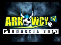 Arka - GKS: Relacja z trybun ArkowcyTV