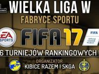 Turniej FIFA 2017 już w niedzielę