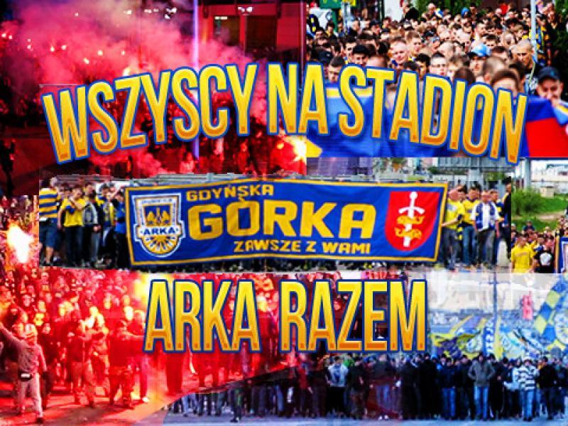 Wszyscy na mecz, wspieramy Arkę w drodze do ekstraklasy!